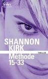 Shannon Kirk - Méthode 15-33.