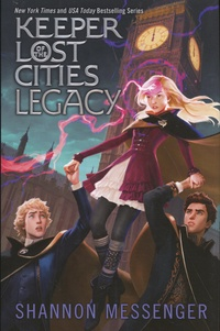 Shannon Messenger - Keeper of the Lost Cities Tome 8 : Legacy.