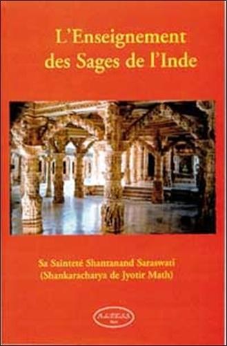 L'enseignement des Sages de l'Inde - Shantanand Saraswati