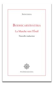 Shantideva - Bodhicaryâvatâra - La Marche vers l'Eveil.