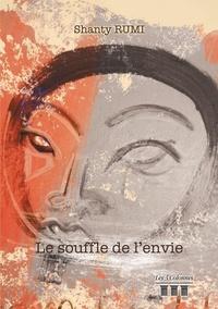 Shanty Rumi - Le souffle de l'envie.