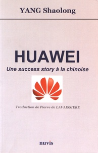 Ucareoutplacement.be Huawei - Une success story à la chinoise Image
