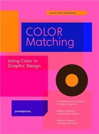Shaoqiang Wang - Color Matching - Using Color in Graphic Design.