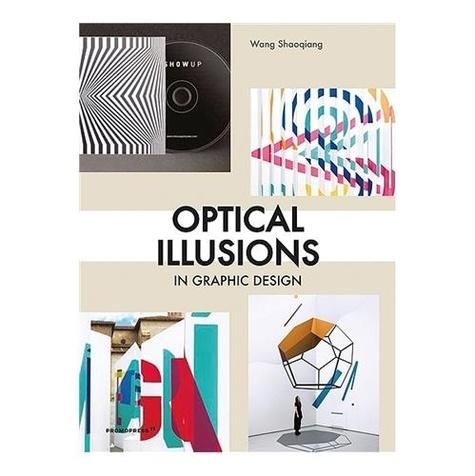 Shaoqiang Wang - Optical Illusions in Graphic Design.
