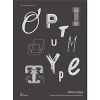 Shaoqiang Wang - Optimum Type - Custom Typography Design and Application.