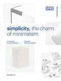 Shaoqiang Wang - Simplicity, the charm of minimalism - Le pouvoir du minimalisme.