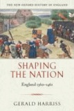Shaping the Nation - England 1360-1461.