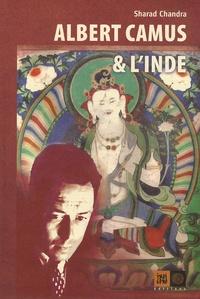 Sharad Chandra - Albert Camus et l'Inde.
