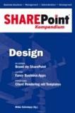 SharePoint Kompendium - Bd. 2: Design.