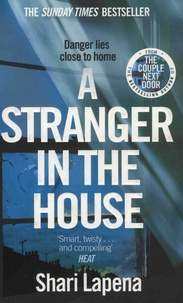 Shari Lapena - A Stranger in the House.