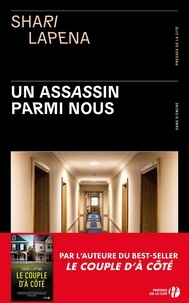 Shari Lapena - Un assassin parmi nous.