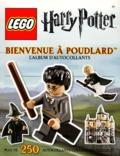 Shari Last - Bienvenue à Poudlard - L'album d'autocollants Lego - Harry Potter.