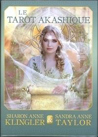Sharon Anne Klinger et Sandra Anne Taylor - Le Tarot akashique - Avec 62 cartes.