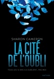 Sharon Cameron - La cité de l'oubli.