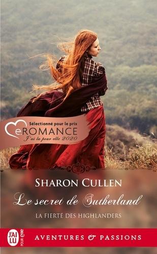 La fierté des Highlanders Tome 1 - Le secret des SutherlandSharon Cullen - Format PDF - 9782290204764 - 5,99 €