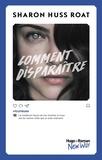 Sharon Huss Roat et Pauline Vidal - Comment disparaître -Extrait offert-.