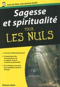 Sharon Janis - Sagesse et spiritualité pour les Nuls.