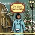 Sharon Jennings - Un Noël Hanoukka - Une histoire vraie.