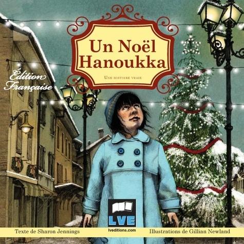 Un Noel Hanoukka Une Histoire Vraie Album