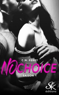 Sharon Kena - No choice saison 1.