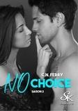 Sharon Kena - No choice Tome 2 : .