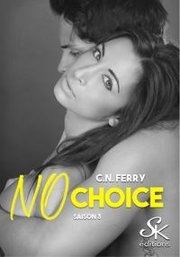 Sharon Kena - No choice Tome 3 : .