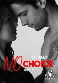 Sharon Kena - No choice Tome 4 : .