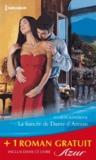 Sharon Kendrick et Emma Darcy - La fiancée de Dante d'Arezzo ; Une femme à protéger.