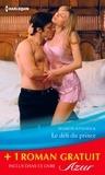 Sharon Kendrick et Lee Wilkinson - Le défi du prince - Un chalet sous la neige - (promotion).