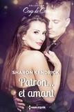 Sharon Kendrick - Patron... et amant.
