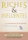 Sharon-L Lechter - Riches et Influentes - La puissance de la pensée féminine.