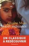 Sharon Maas - Noces indiennes.