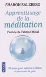 Sharon Salzberg - Apprentissage de la méditation - 28 jours pour vaincre le stress et retrouver la paix.