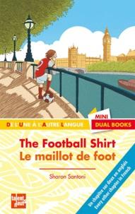 Sharon Santoni - Le maillot de foot.
