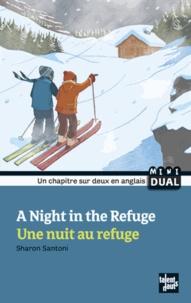 Sharon Santoni - Une nuit au refuge.