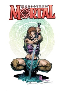 Sharon Scott et Steve Firchow - More than Mortal Tome 1 : .