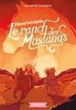 Sharon Siamon - Le ranch des Mustangs - Cheval intrépide.