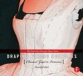 Sharon Sobel - Draping Period Costumes: Classical Greek to Victorian - (The Focal Press Costume Topics Series).
