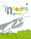 Sharon Werner et Sarah Forss - Les insectes en nombres.