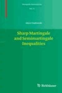 Sharp Martingale and Semimartingale Inequalities.