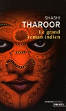 Shashi Tharoor - Le grand roman indien.