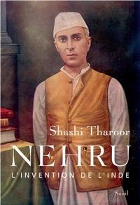 Shashi Tharoor - Nehru - L'invention de l'Inde.