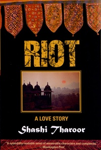 Shashi Tharoor - Riot - A Love Story.