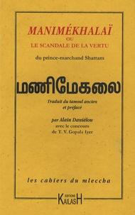 Shattam - Manimékhalaï ou le scandale de la vertu.