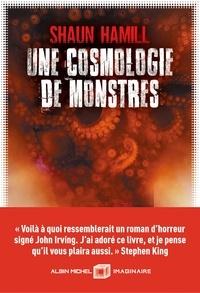 Kindle ebook collection téléchargement torrent Une cosmologie de monstres par Shaun Hamill en francais PDB ePub CHM 9782226447463