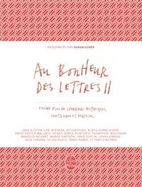 Shaun Usher - Au bonheur des lettres - Tome 2, Encore plus de courriers historiques et farfelus.