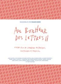 Shaun Usher - Au bonheur des lettres - Tome 2, Encore plus de courriers historiques, inattendus et farfelus.