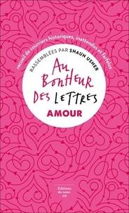 Shaun Usher - Au bonheur des lettres - Amour.