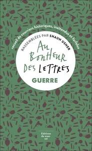 Shaun Usher - Au bonheur des lettres - Guerre.