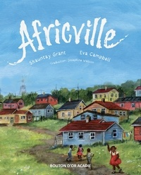 Shauntay Grant et Eva Campbell - Africville.